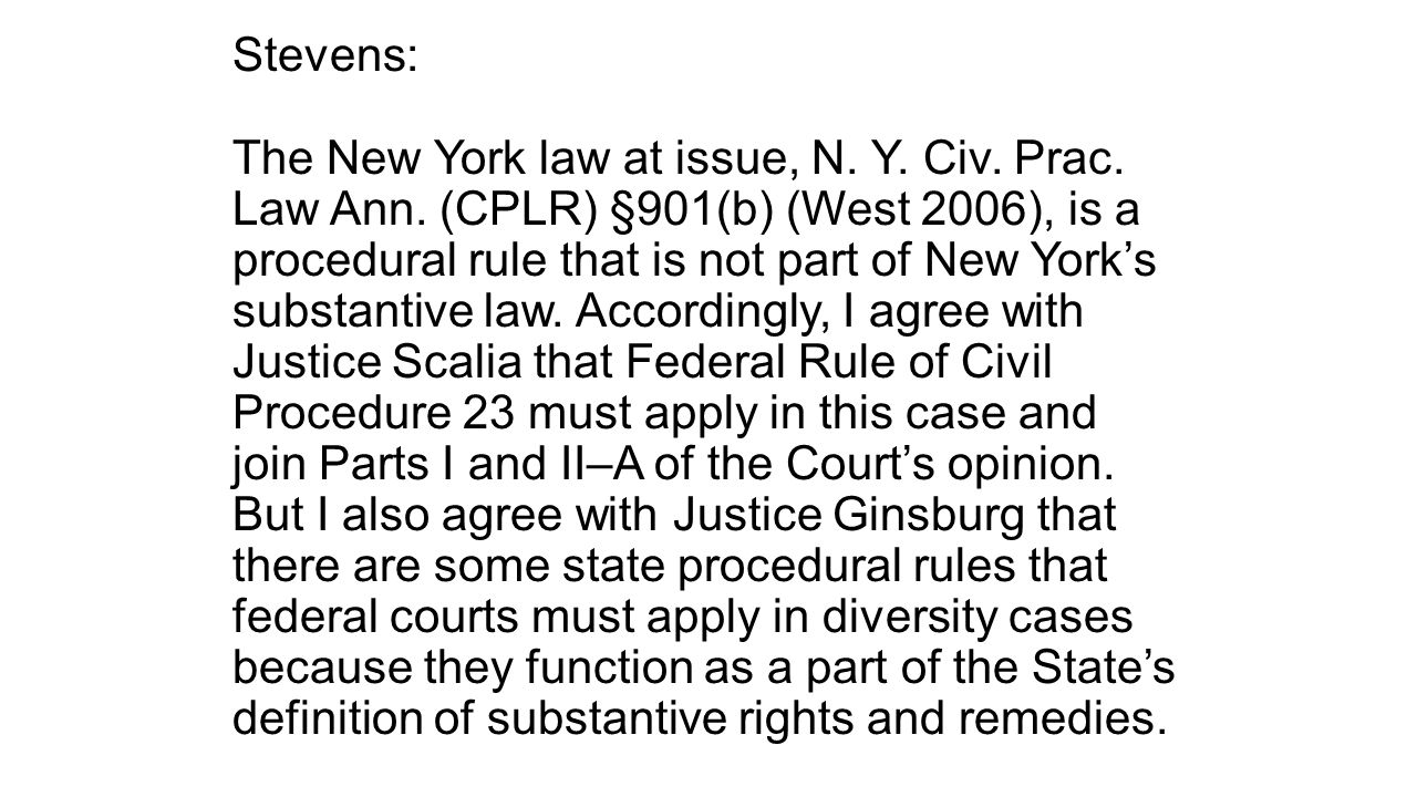 Stevens: The New York law at issue, N. Y. Civ. Prac.