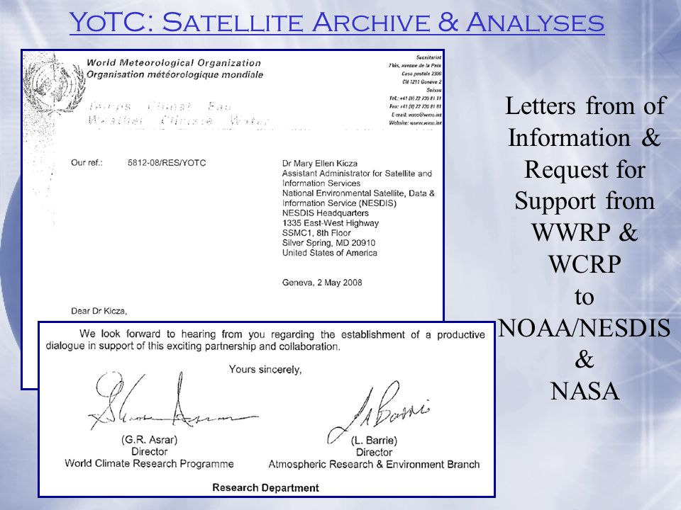 Letters from of Information & Request for Support from WWRP & WCRP to NOAA/NESDIS & NASA YoTC: Satellite Archive & Analyses