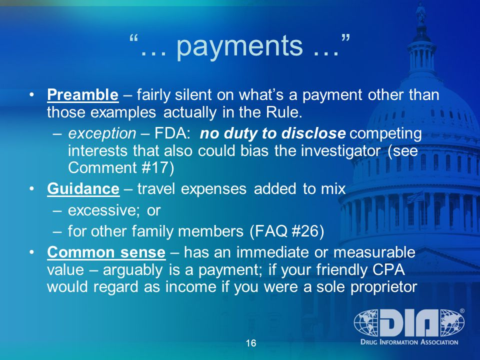 16 … payments … Preamble – fairly silent on what's a payment other than those examples actually in the Rule.