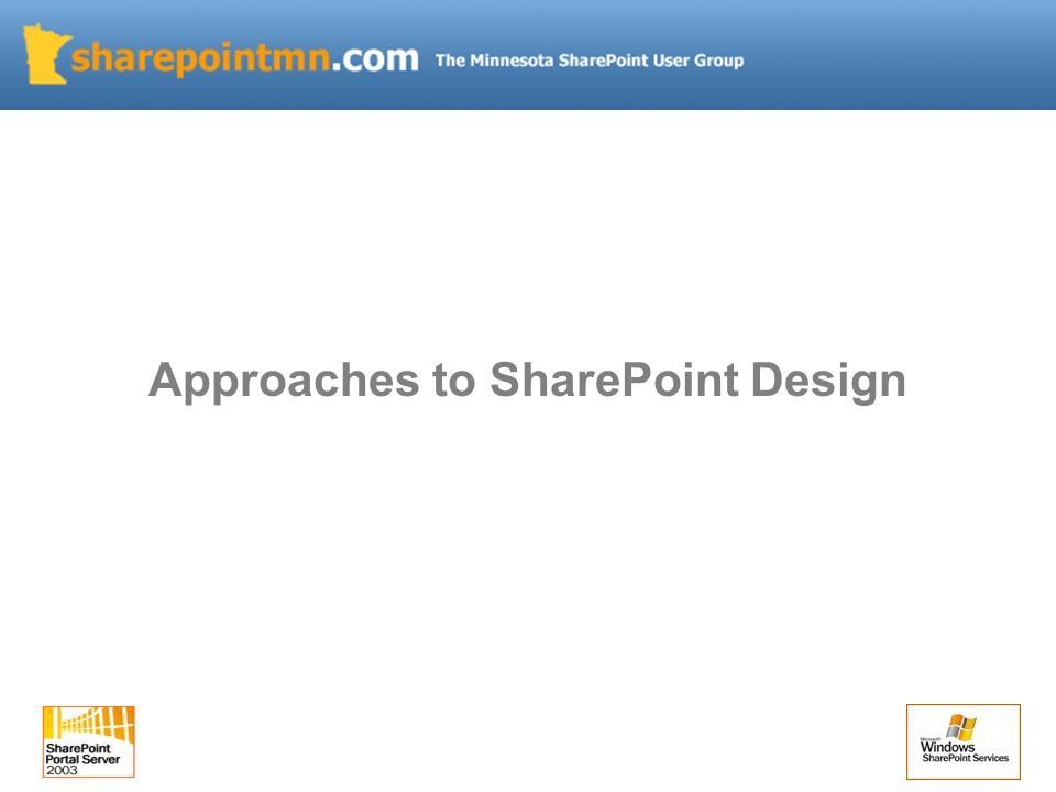 Approaches to SharePoint Design