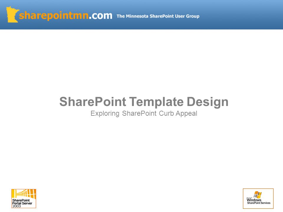 SharePoint Template Design Exploring SharePoint Curb Appeal