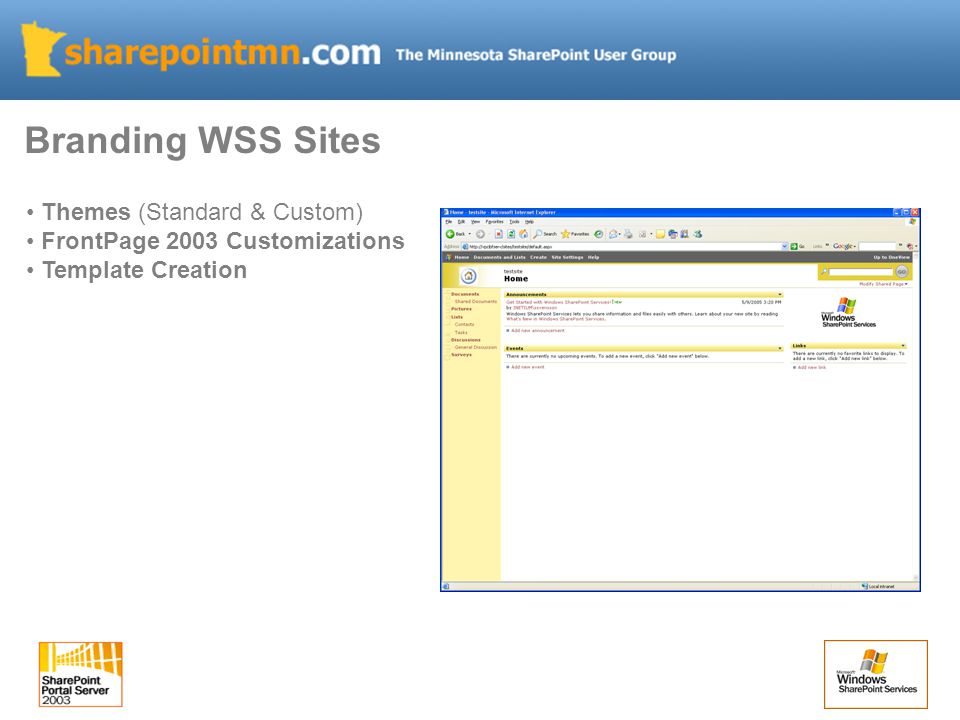 Branding WSS Sites Themes (Standard & Custom) FrontPage 2003 Customizations Template Creation