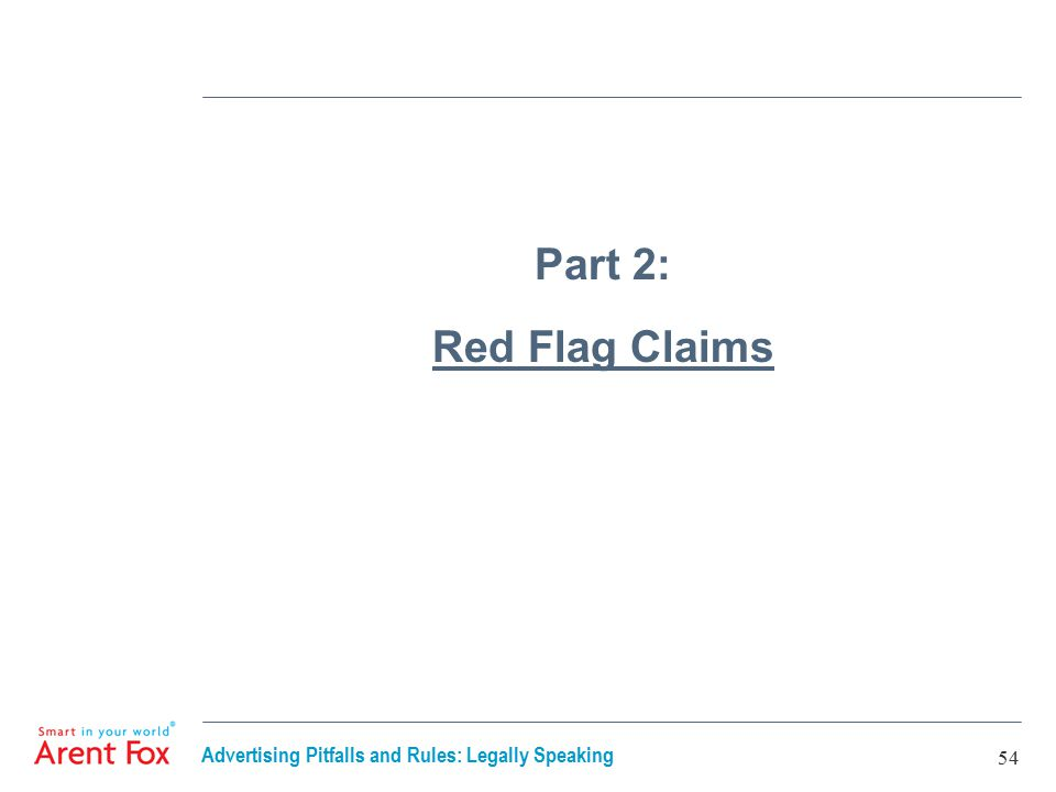 Advertising Pitfalls and Rules: Legally Speaking 54 Part 2: Red Flag Claims