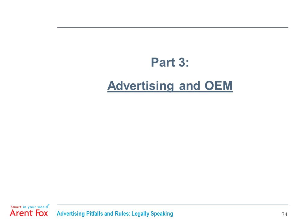 Advertising Pitfalls and Rules: Legally Speaking 74 Part 3: Advertising and OEM