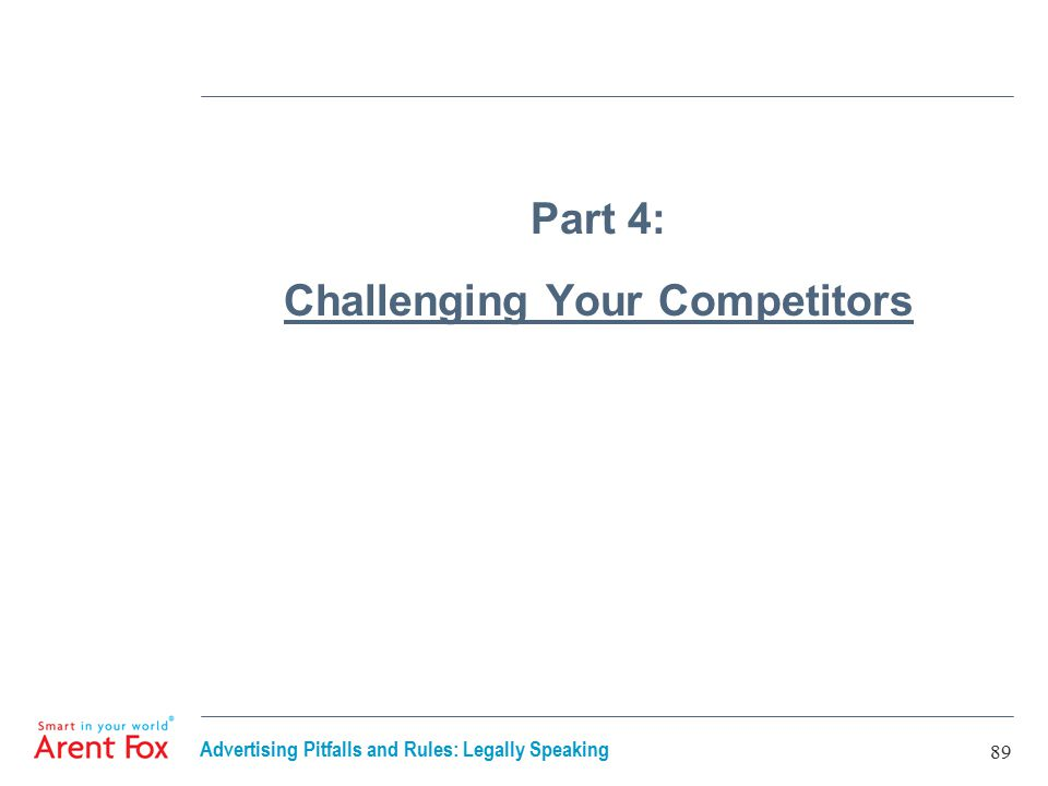 Advertising Pitfalls and Rules: Legally Speaking 89 Part 4: Challenging Your Competitors