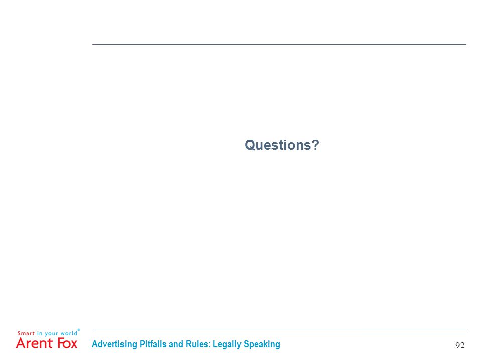Advertising Pitfalls and Rules: Legally Speaking 92 Questions