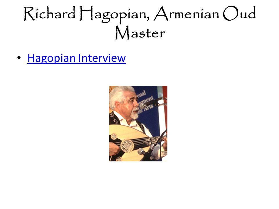 Richard Hagopian, Armenian Oud Master Hagopian Interview