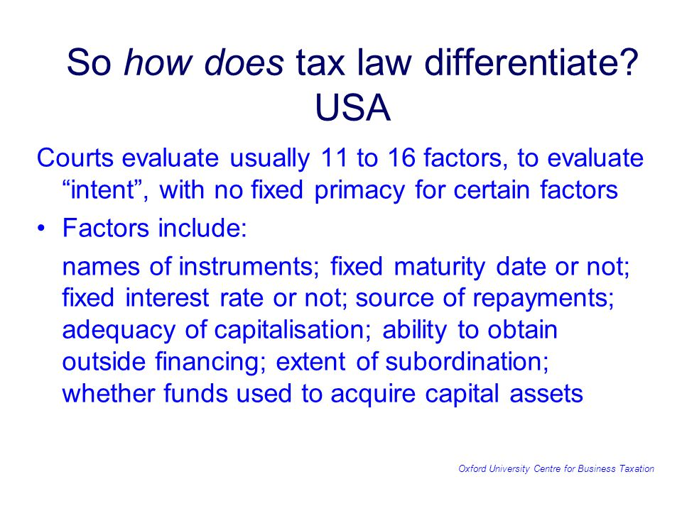 Oxford University Centre for Business Taxation So how does tax law differentiate.
