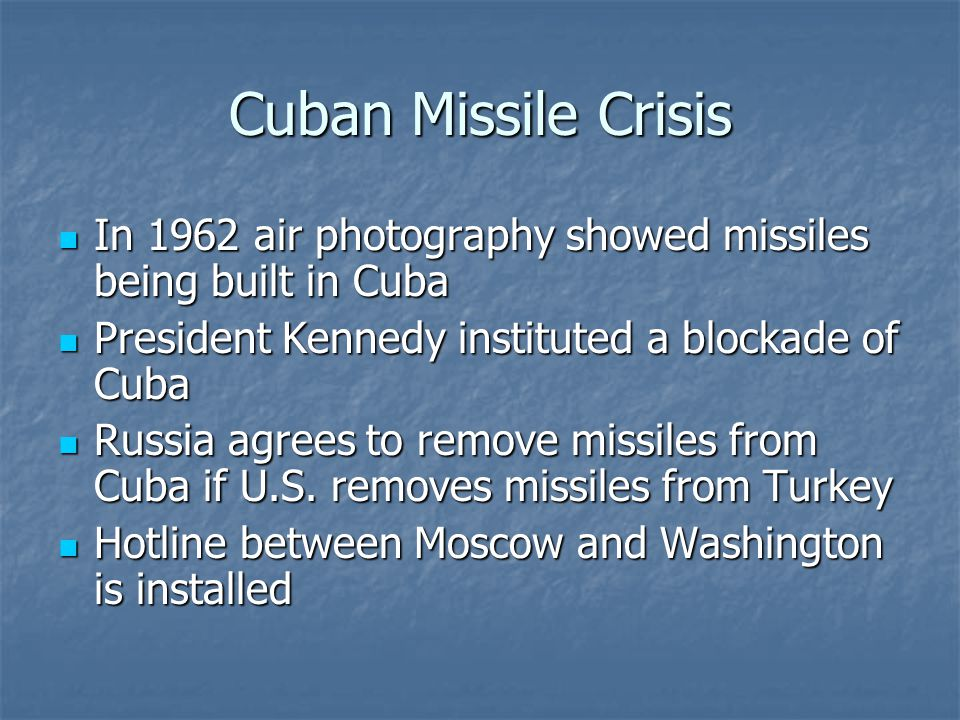 Cuban Missile Crisis In 1962 air photography showed missiles being built in Cuba In 1962 air photography showed missiles being built in Cuba President