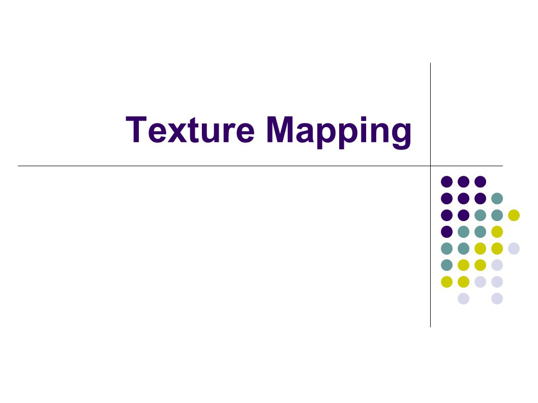Texture Mapping