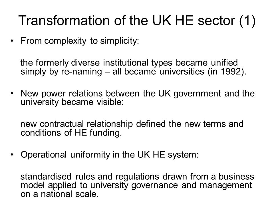 Growing Need for new leadership and trained managers in UK universities DfES Report 'The Regulatory Impact of Assessment (2004) stresses the necessity