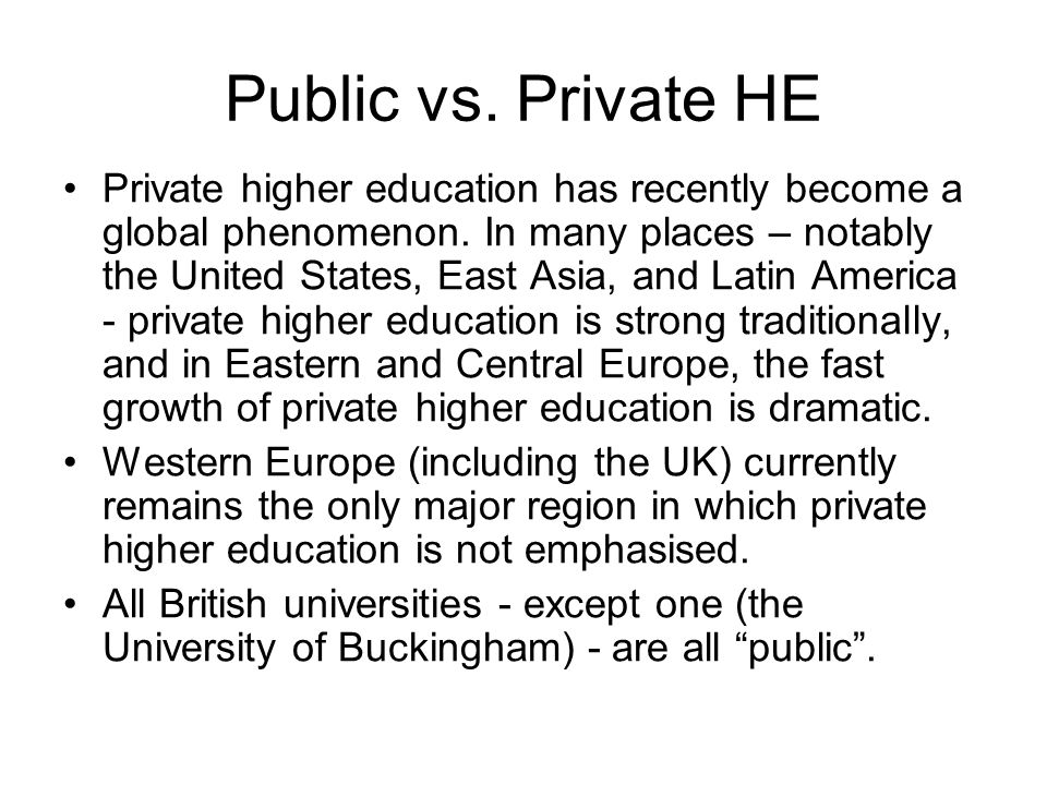 Changing State-University Relations The argument that the provision of higher education is part of a market has not only been accepted at the policy l