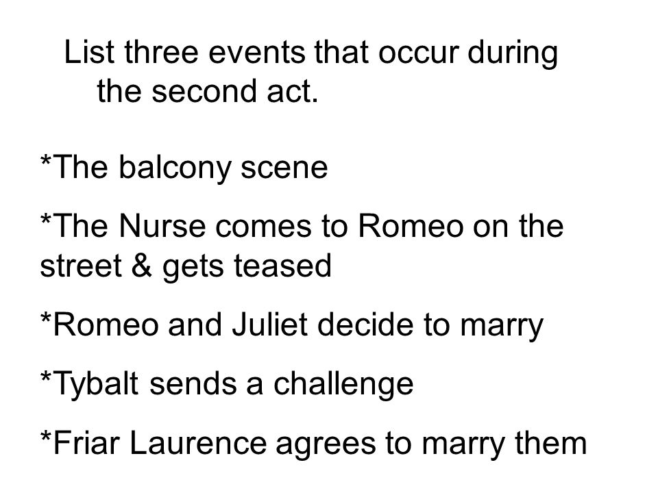 List three events that occur during the second act.