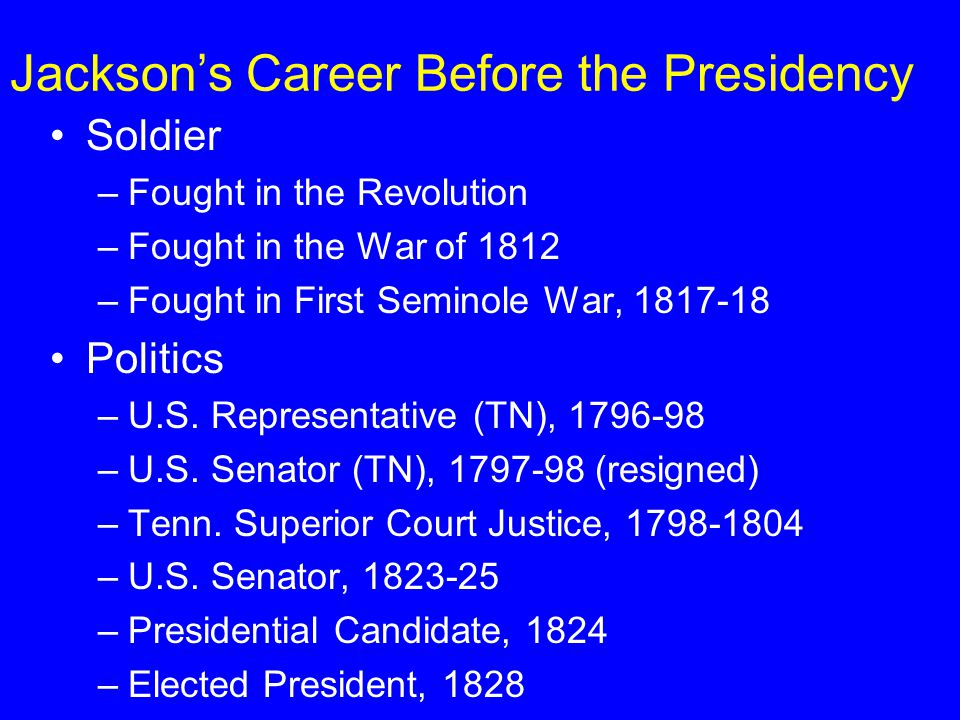 The Jackson Presidency And the Rise of the Whig Party