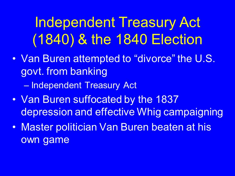 The Election of 1836 Whig Party failed to unify under one leader Democrat Martin Van Buren won the election of 1836 Panic of 1837 scars his presidency