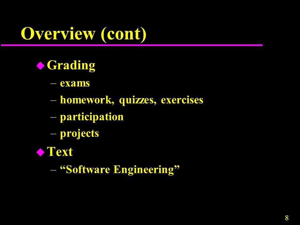 9 Lecture 1 CS 465 SOFTWARE ENGINEERING METHODS
