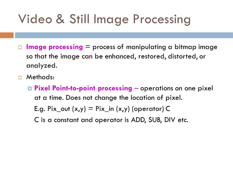 Image & Video Processing Techniques
