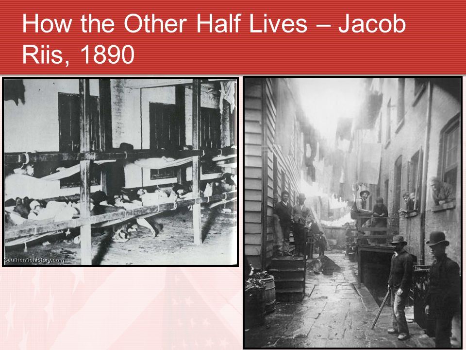 How the Other Half Lives – Jacob Riis, 1890