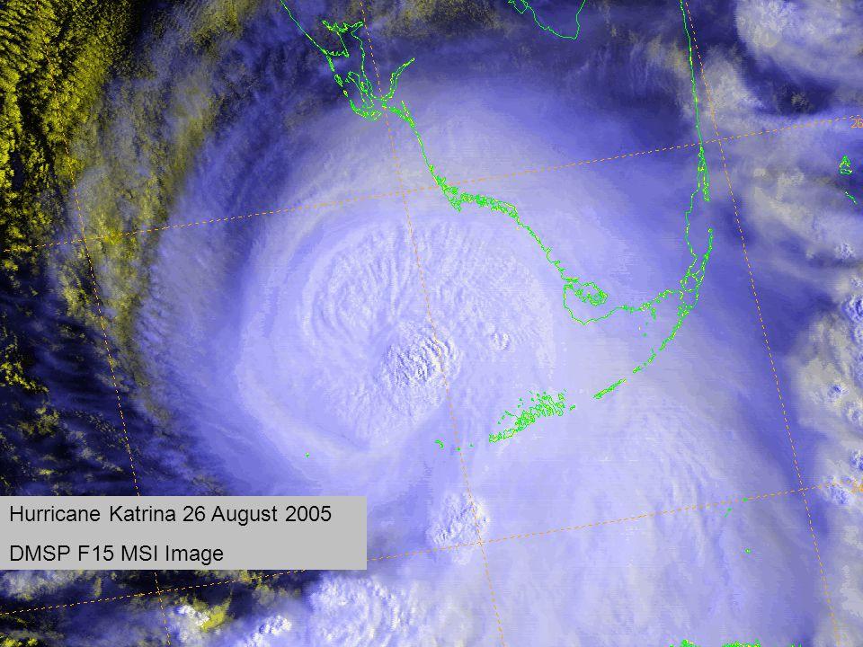 Hurricane Katrina 26 August 2005 DMSP F15 MSI Image