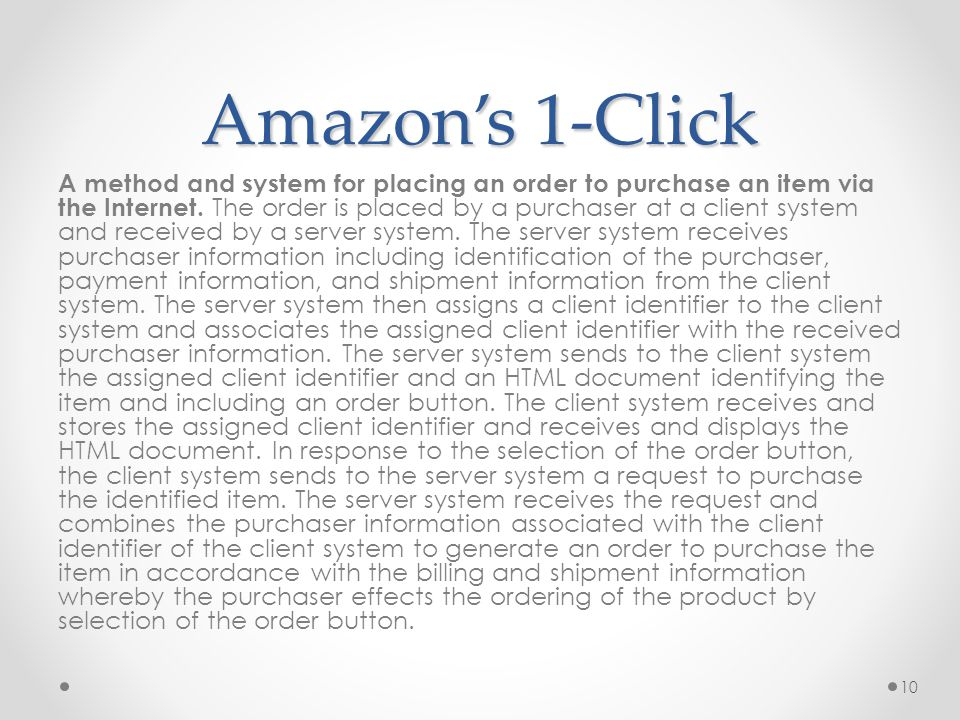 A method and system for placing an order to purchase an item via the Internet.