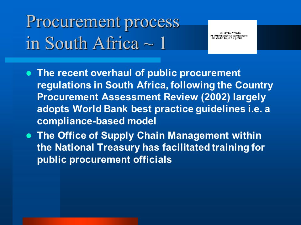 Procurement process in South Africa ~ 1 The recent overhaul of public procurement regulations in South Africa, following the Country Procurement Asses