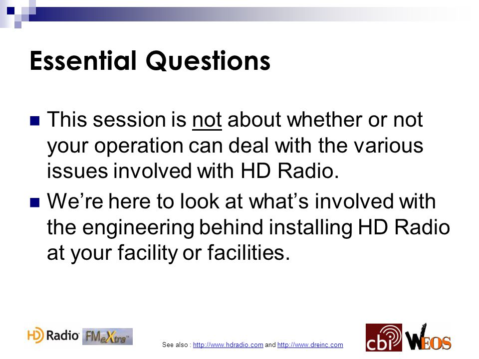 See also : http://www.hdradio.com and http://www.dreinc.com FM IBOC's Killer App Multicasting = Extra Radio Stations on 1 Signal HD1 must always be a simulcast of your analog signal.