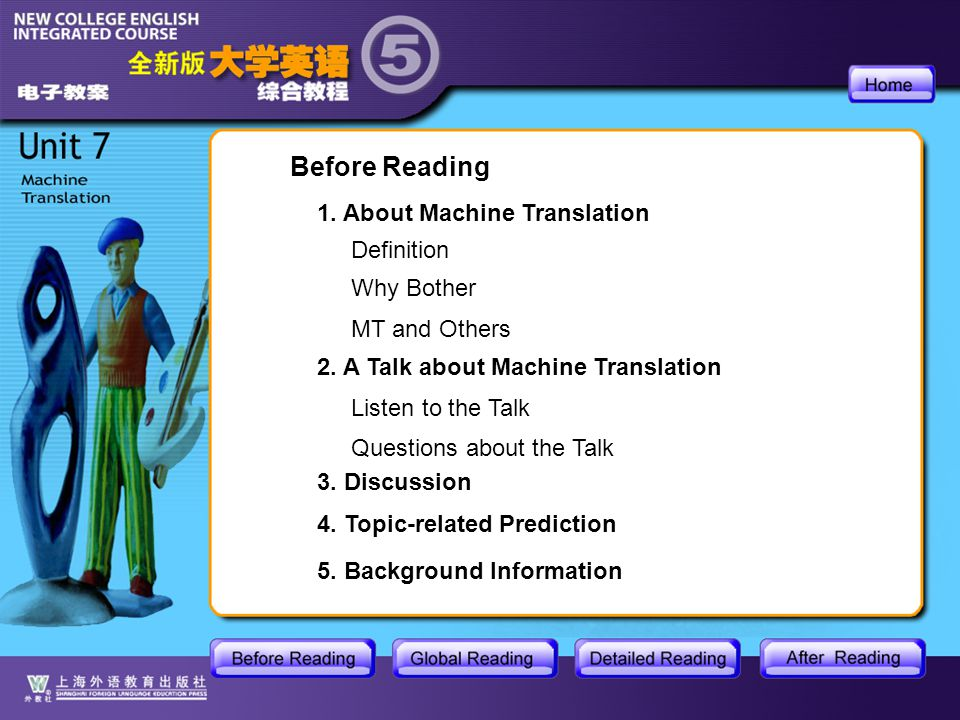 BR-main Before Reading 2. A Talk about Machine Translation 3.