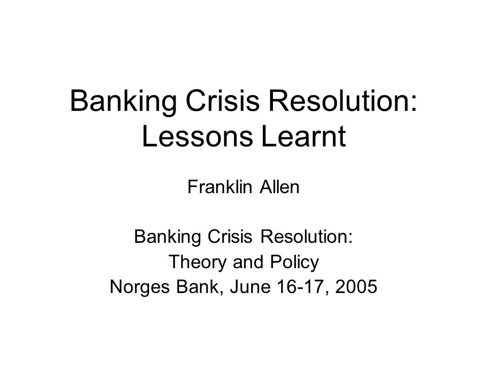 2 Basic Issue When and how should central banks and other government entities intervene in times of financial crisis?