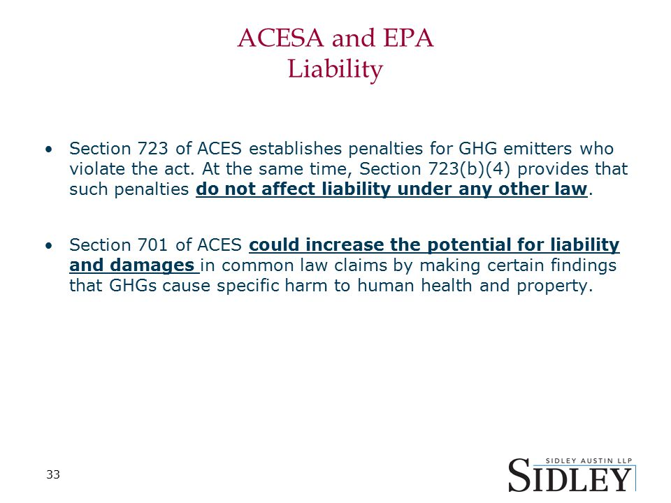 ACESA and EPA Liability Section 723 of ACES establishes penalties for GHG emitters who violate the act.