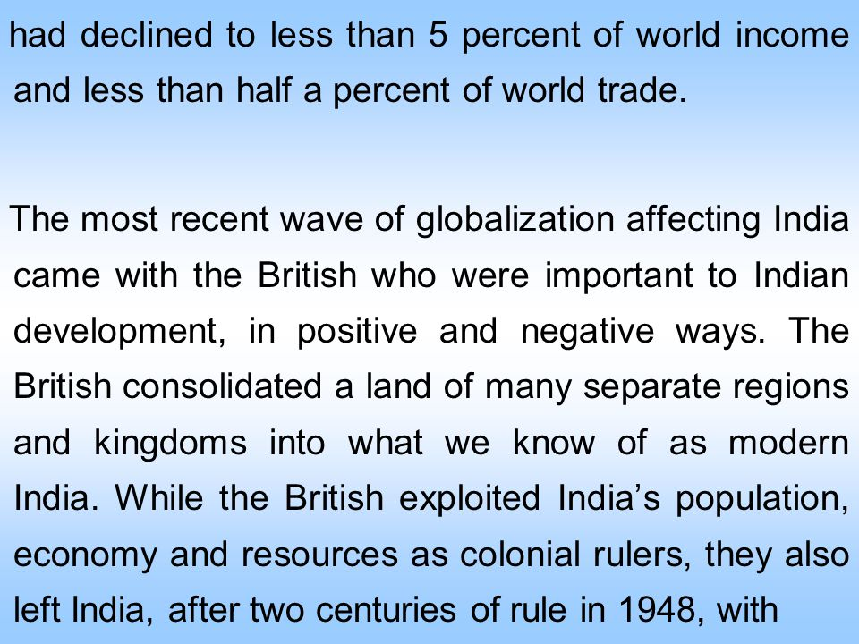 had declined to less than 5 percent of world income and less than half a percent of world trade.