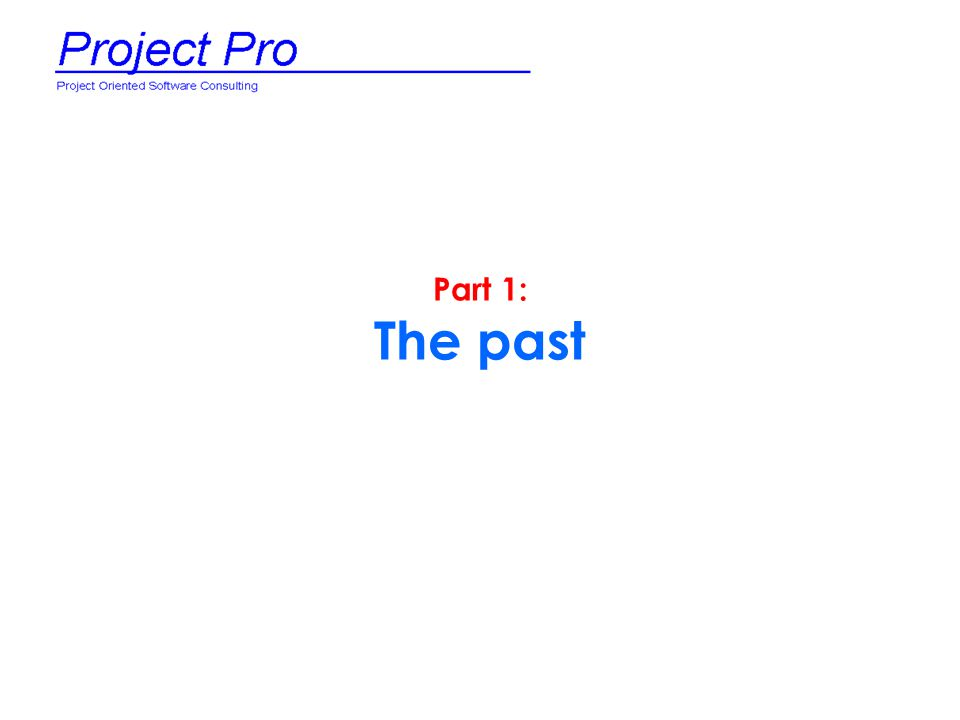 Part 1: The past