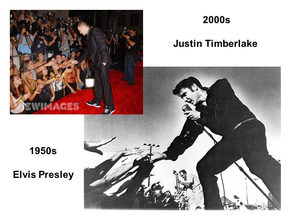 1950s Elvis Presley 2000s Justin Timberlake