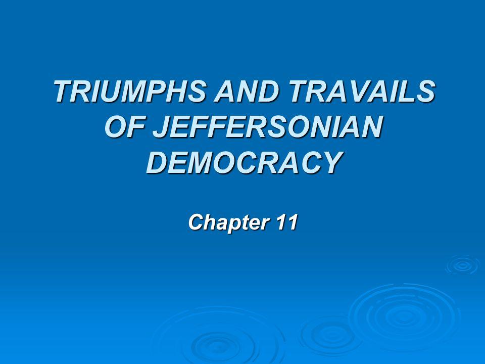 The Jeffersonian Revolution  Well over 6 feet tall  Not a good public speaker.