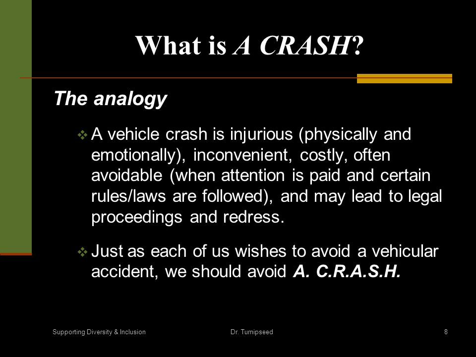 What is A CRASH.