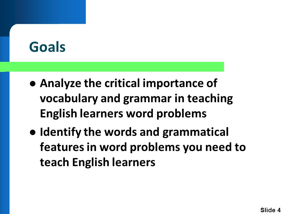 Slide 5 The Importance Let's look at some videos of students who are reading word problems.