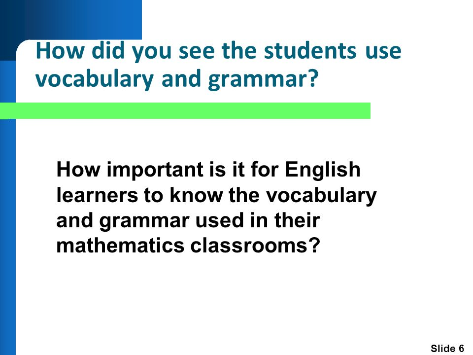 Slide 27 A Few General References Pertaining to Teaching English Learners August, D.