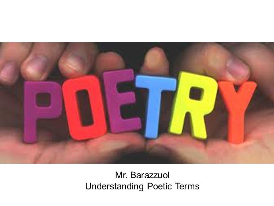 Mr. Barazzuol Understanding Poetic Terms