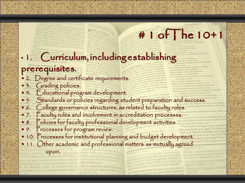 # 1 ofThe 10+1 1. Curriculum, including establishing prerequisites.