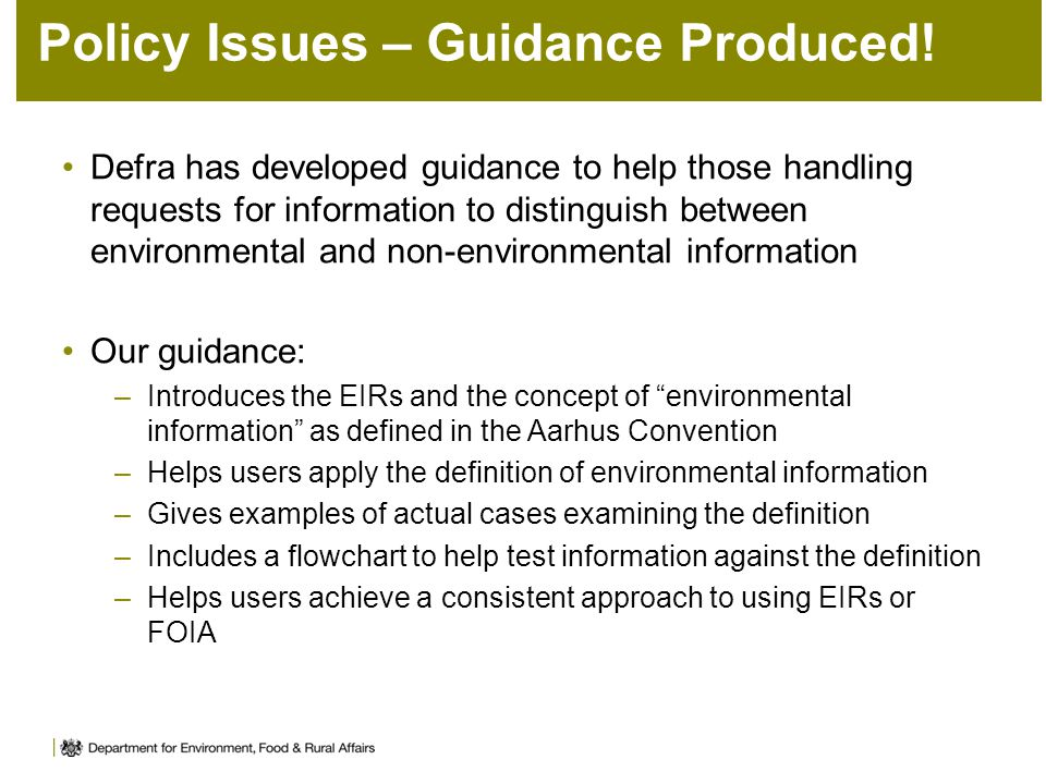 Policy Issues – Guidance Produced.