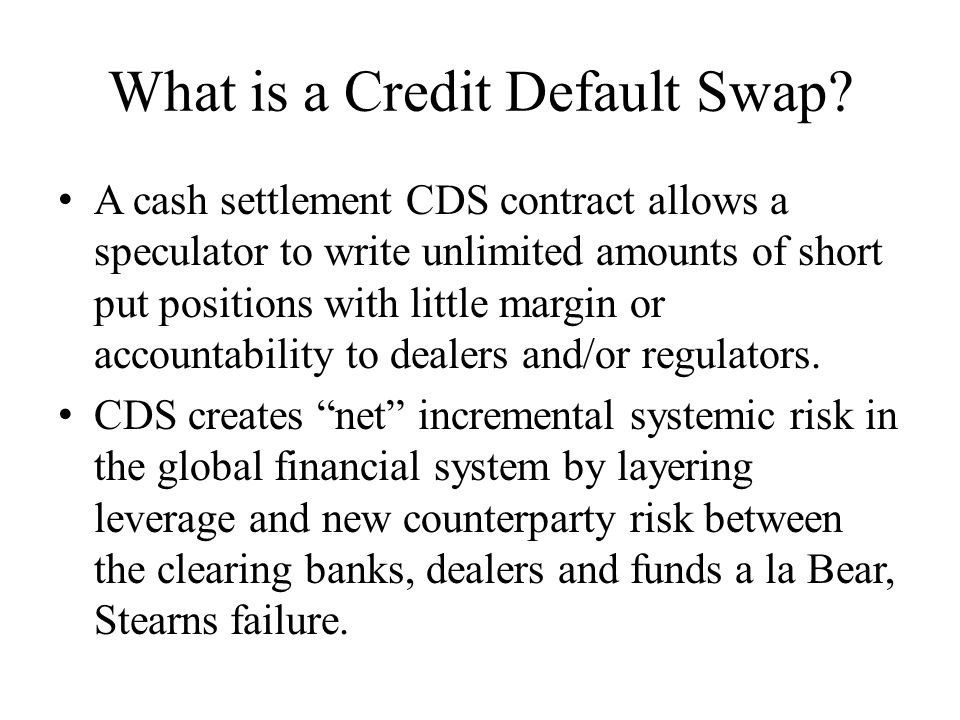 What is a Credit Default Swap.
