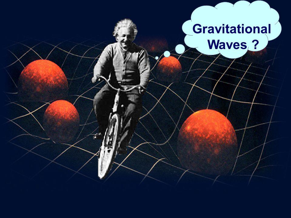 10 Gravitational Waves ?