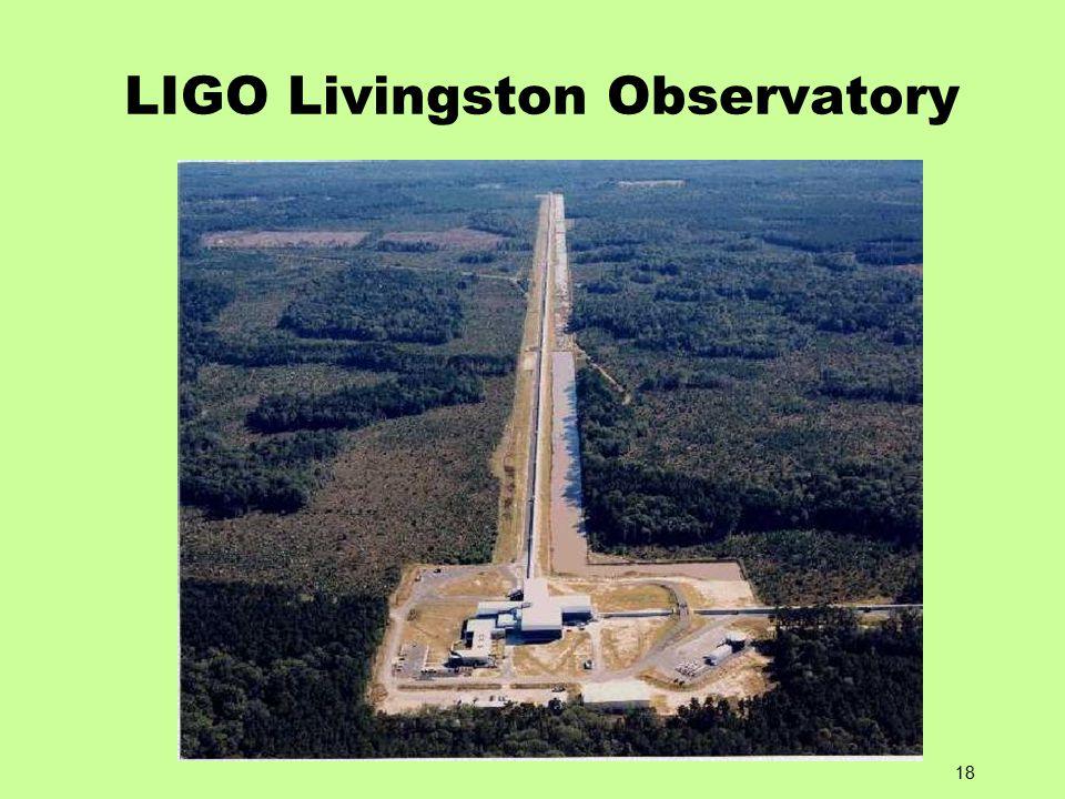 18 LIGO Livingston Observatory