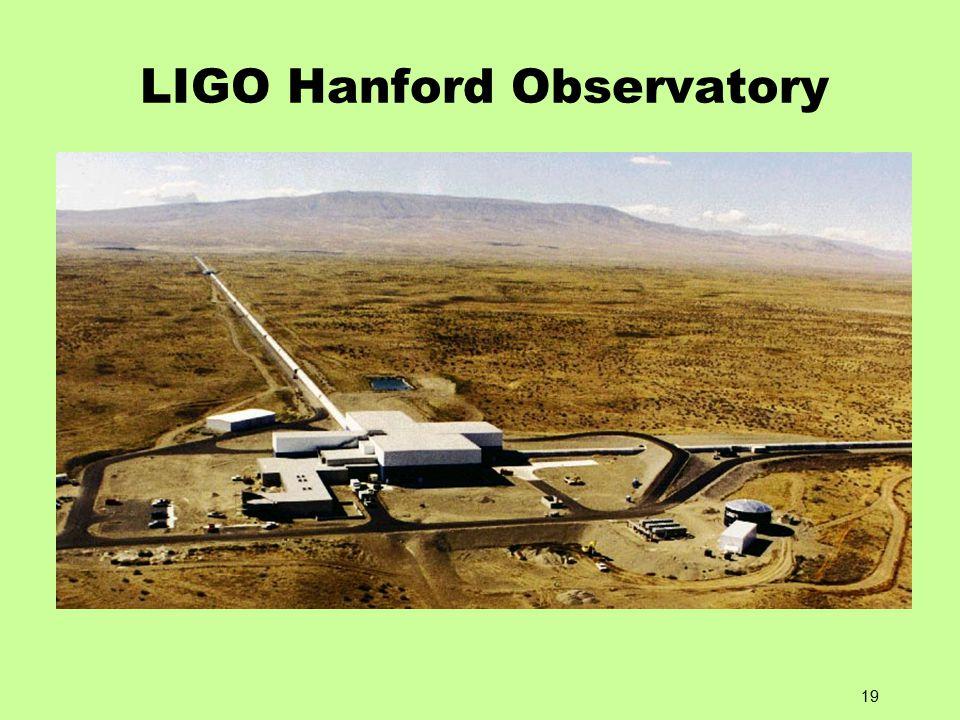 19 LIGO Hanford Observatory