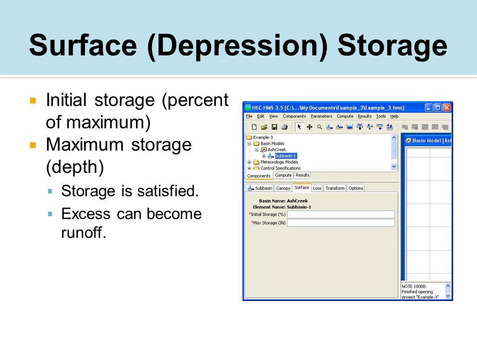  Initial storage (percent of maximum)  Maximum storage (depth)  Storage is satisfied.