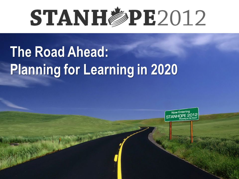 The Road Ahead: Planning for Learning in 2020