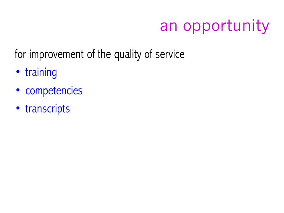 an opportunity for improvement of the quality of service training competencies transcripts