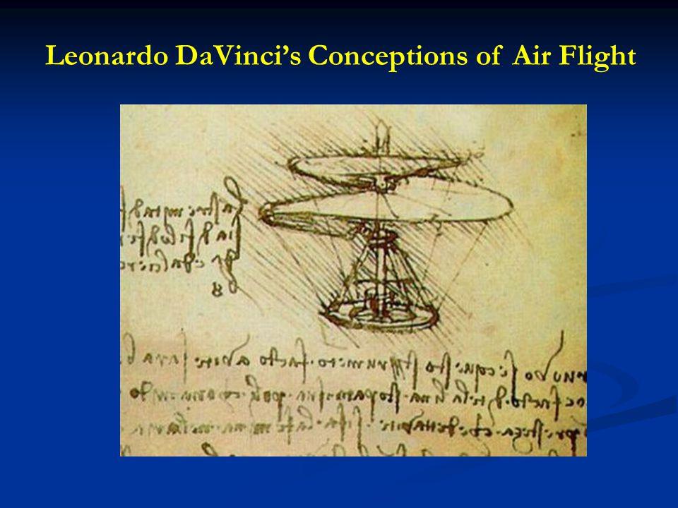 Leonardo DaVinci's Conceptions of Air Flight