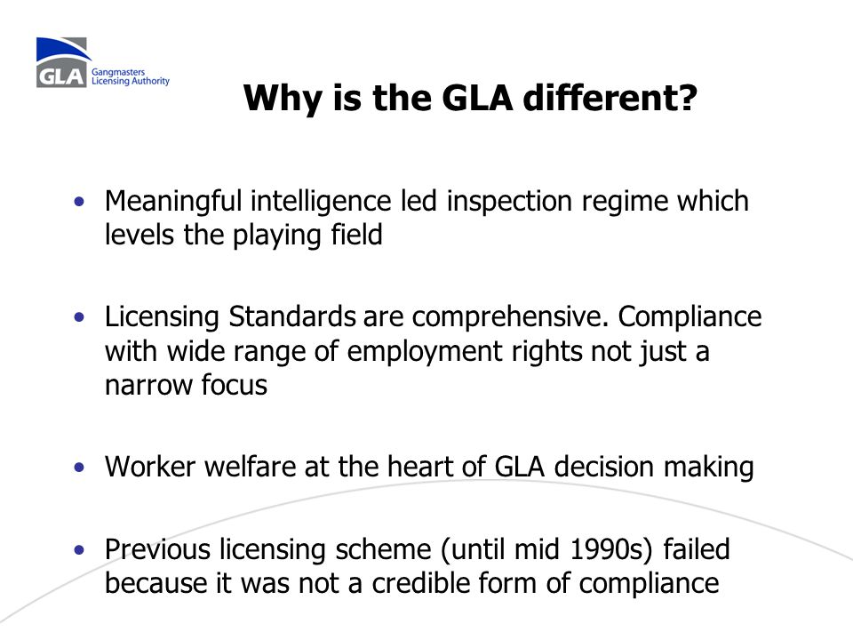 Problems the GLA has tackled