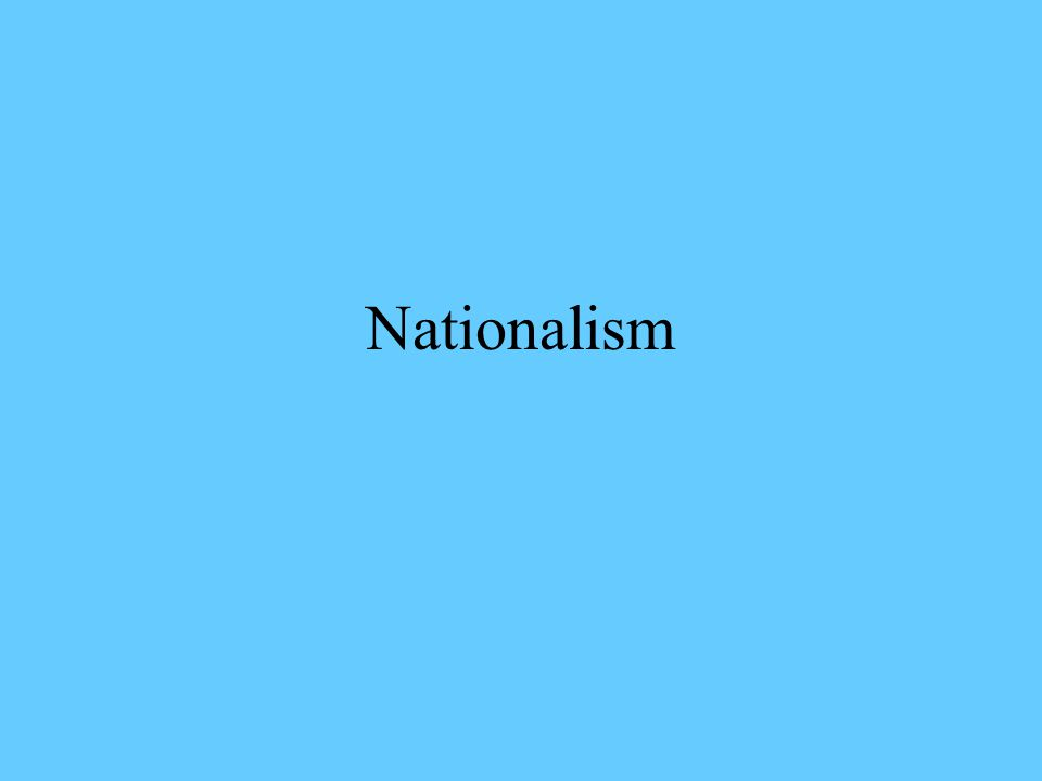 Nationalism Defined Generally, nationalism refers to the attitude that members of a collective political unit have toward their nation, whether that nation is equated with the state or not… and, to the pursuit of political, judicial, constitutional, economic, and usually some form of cultural sovereignty