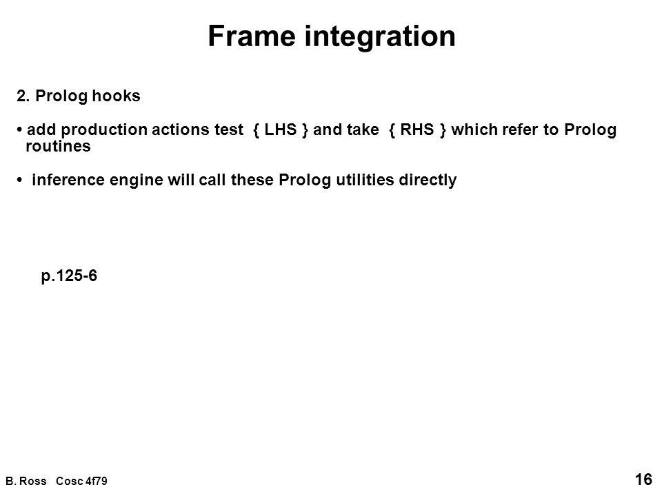 B. Ross Cosc 4f79 16 Frame integration 2.